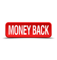 money back red 3d square button isolated on white vector image