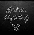 Not all stars belong sky inspirational and