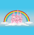 princess castle with rainbow vector image