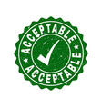 acceptable scratched stamp with tick vector image vector image