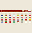 football world tournament 2018 in russia flags of vector image vector image