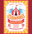 circus poster fun fair event invitation carnival vector image