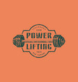 emblem of the powerlifting club vector image vector image