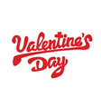happy valentines day beautiful inscription with vector image vector image