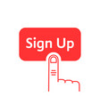 red linear finger presses on sign up button vector image