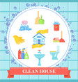 clean house concept vector image