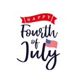 fourth july independence day usa lettering vector image