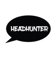 headhunter rubber stamp vector image