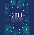 new year 2018 party poster with fir vector image