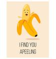 bright poster with cute cartoon banana and saying vector image vector image