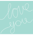 Dash line text Love you in the sky Greeting card vector image vector image