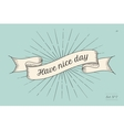 Greeting card with inscription Have nice day vector image vector image
