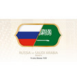 russia vs saudi arabia group a football vector image vector image