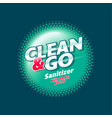 clean and go sanitizer antiseptic spray logo vector image vector image