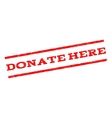 Donate Here Watermark Stamp vector image vector image