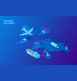 global delivery concept with map plane and tanker vector image vector image