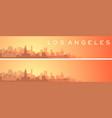 los angeles beautiful skyline scenery banner vector image