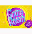 game room banner in cartoon style bright yellow vector image vector image