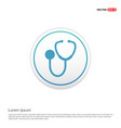 medical stethoscope icon - white circle button vector image