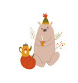 funny bear in a hat with teapot and teacup autumn vector image vector image