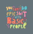 hand-drawn sarcastic lettering in sloppy style vector image vector image