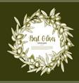 olive fruit wreath sketch poster for food design vector image vector image