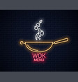 wok neon banner frying pan cooking menu vector image vector image
