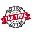 tax time stamp sign seal vector image vector image
