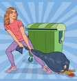 pop art young woman holding trash bag vector image vector image