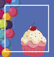 sweet cupcake birthday with balloons helium frame vector image
