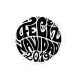 feliz navidad 2019 round festive black lettering vector image vector image