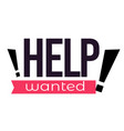 Help wanted sign isolated icon hiring personnel