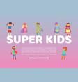 superhero kids in costumes web vector image