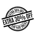 extra 30 percent off rubber stamp vector image vector image