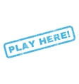Play Here Rubber Stamp vector image vector image