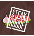 steak house with meat and garlic vector image