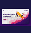 ads to get educational scholarships with flat vector image vector image