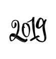 Happy new year 2019 calligraphy and lettering the