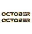 october word decorated with flowers and leaves vector image