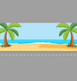 empty scene with beach landscape and long street vector image