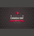 happy canada day lettering greeting card with red vector image vector image
