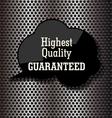 Premium quality bubble speech on metal background vector image