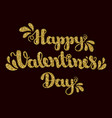 gold glitter lettering happy valentines day in vector image vector image