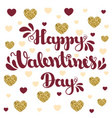lettering happy valentines day on white background vector image vector image