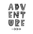 adventure scandinavian poster with letters vector image vector image