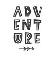 adventure scandinavian style poster with letters vector image vector image