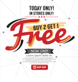 Buy 2 Get 1 Free Background vector image