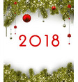 christmas 2018 background with spruce branches vector image vector image