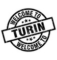 welcome to turin black stamp vector image vector image