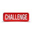 challenge red 3d square button on white background vector image vector image